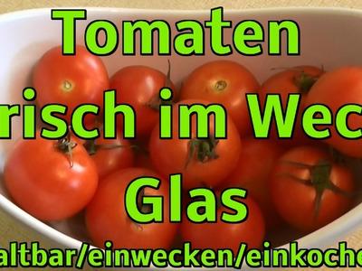 Tomaten im Weck Glas