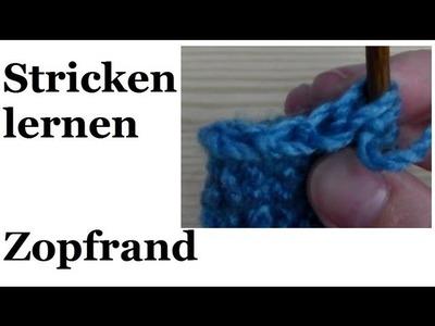 Stricken lernen - Zopfrand für Linkshänder