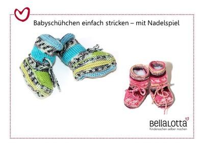 Babyschuhe stricken - mit Nadelspiel - für Anfänger