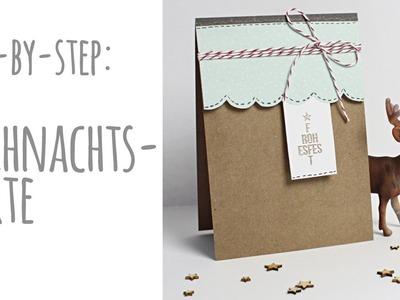 Step-by-Step   Tutorial: Weihnachtskarte nach dem Sketch vom 10.11.