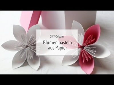 Blumen falten - Origami DIY | Zeit für FREI!