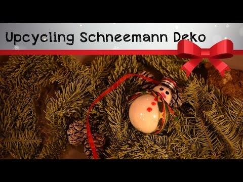 Upcycling Weihnachtsdeko Schneemann *XMAS* DIY Tutorial
