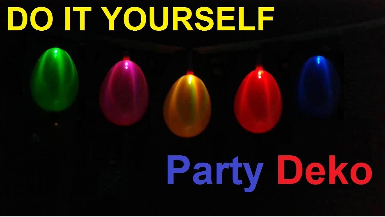 diy coole party deko selber machen geburtstagsdeko ideen partydeko led partyleuchte basteln. Black Bedroom Furniture Sets. Home Design Ideas