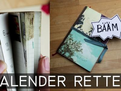 DIY Kalender Rettungsaktion - in Tasche ausgelaufen