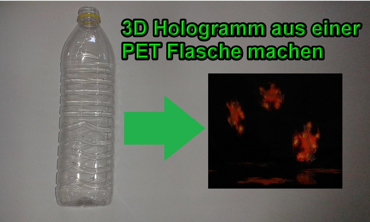 3d hologramm aus pet flasche selber bauen diy 3 d projektor mit plastikflasche smartphone. Black Bedroom Furniture Sets. Home Design Ideas
