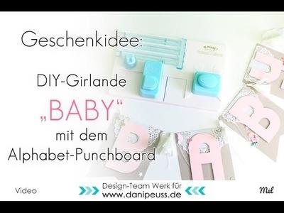 DIY Baby Girlande mit WRMK Alphabet Punchboard