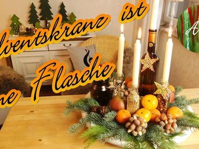 Adventskranz ist eine Flasche  . DIY. Adventsidee.selber machen