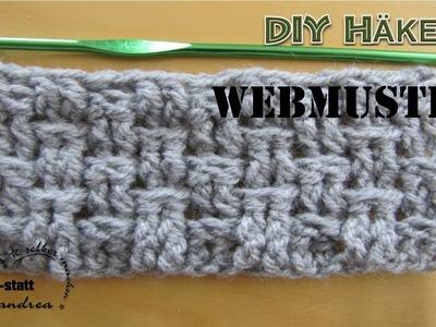 DIY Häkeln Muster - Webmuster mit Stäbchen. Crochet Pattern - Weave with Double Crochet