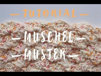 Muschelmuster | Tutorial