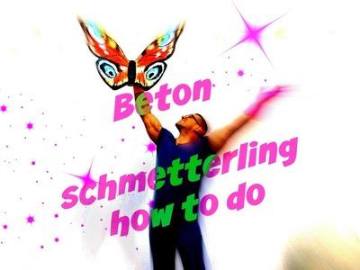 Beton Schmetterling selbermachen, how to do, DIY natürlich mit KNETBETON !
