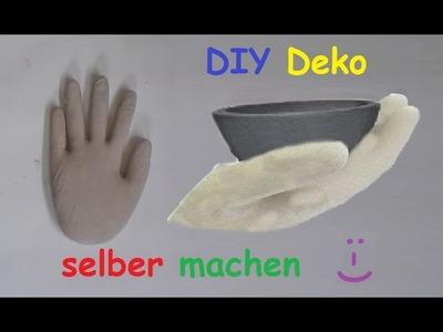DIY  Deko Hand aus Beton oder Gips mit Latexhandschuh selber machen – Betonhand. Gipshand