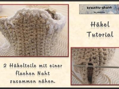 Häkeln - 2 Teile mit einer flachen Naht zusammennähen. Crochet -sSew 2 parts with a flat seam
