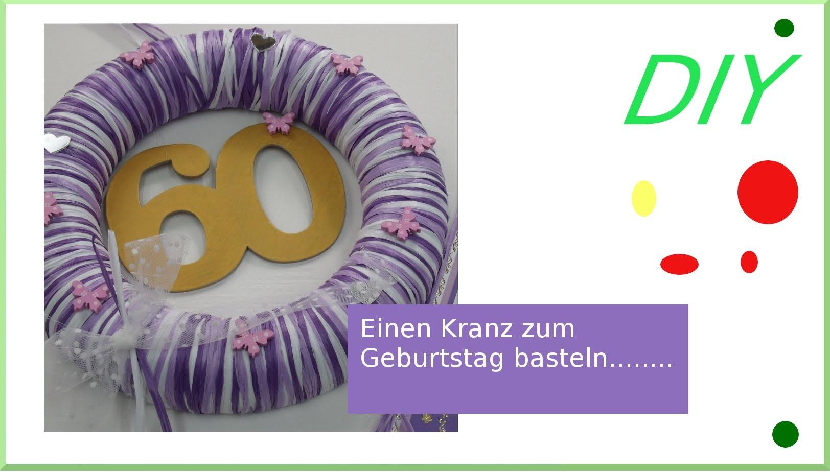 How to  - Türkranz zum Geburtstag selbermachen DIY [deutsch]