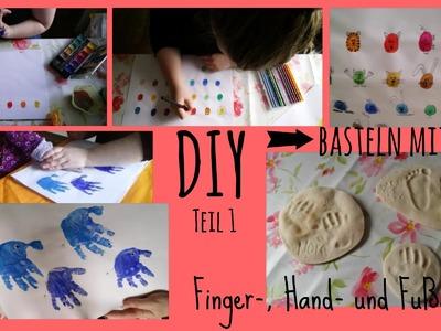 DIY - basteln mit Kind Teil 1 | Finger-, Hand- und Fußabdrücke | Salzteig Rezept