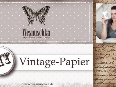 DIY : Vintage Papier selbst machen | Dosen dekorieren