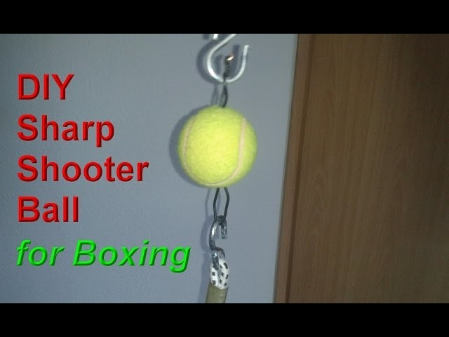 DIY Sharp shooter Double End Ball. Bag -  Do it yourself equipment for boxing training at home