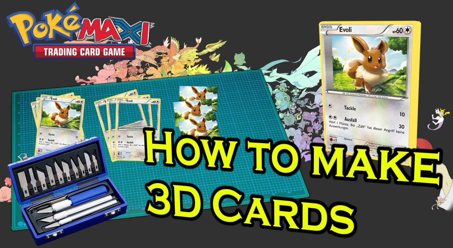 Special Tutorial: How to make 3D Pokemon Cards