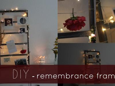 DIY remembrance  frame  | Hannah Löwenherz
