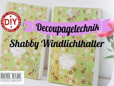 How To I Decoupagetechnik I Windlichtbrett I Garderobe I Deko Inspirationen Selbstgemacht