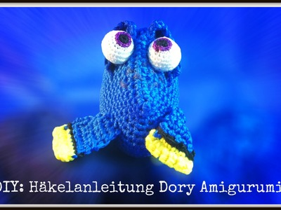 """DIY: Häkelanleitung Fisch-Amigurumi """"Dorie"""" (auch als quietsch-Spielzeug)"""