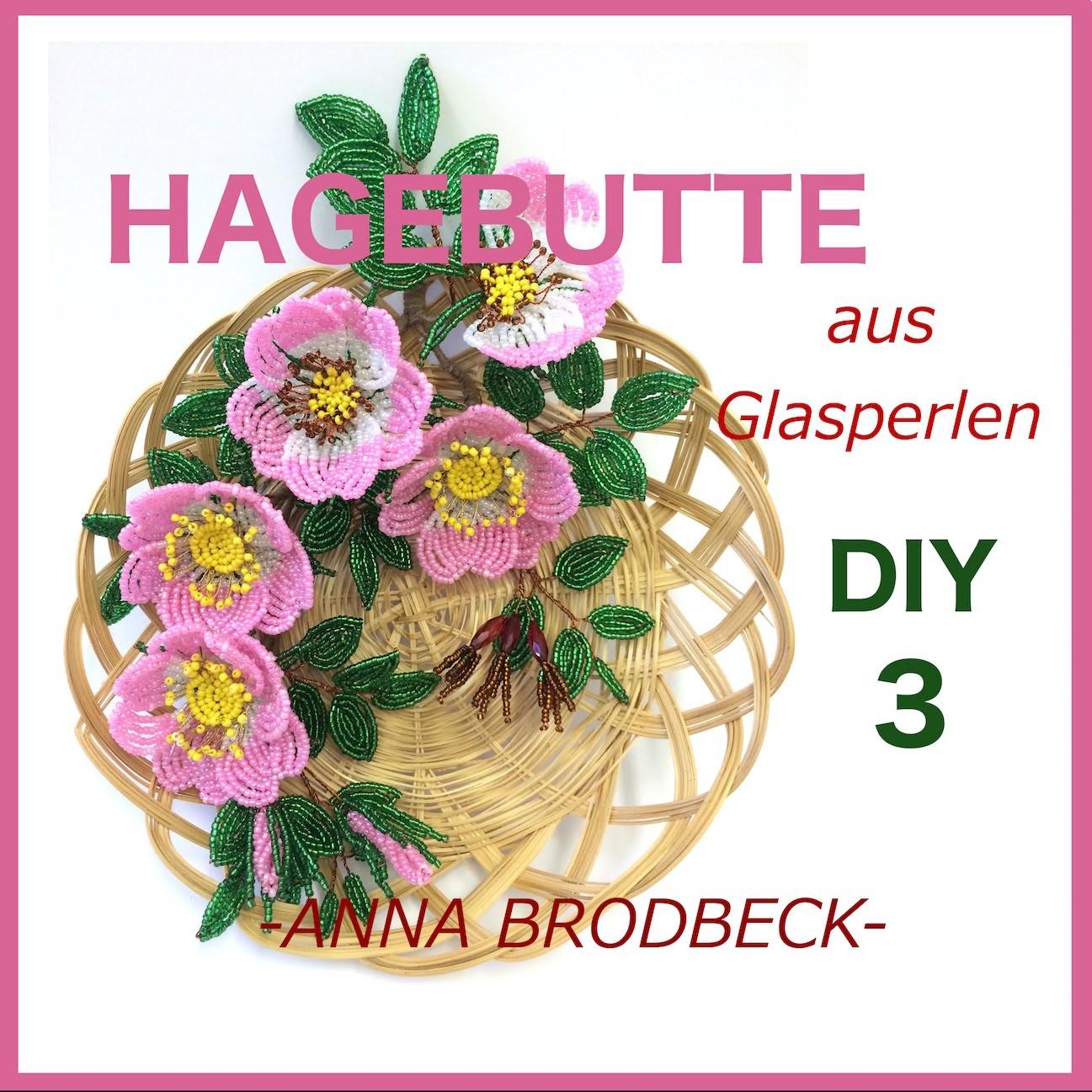 HAGEBUTTE aus Perlen. Annonce DIY (DVD3)