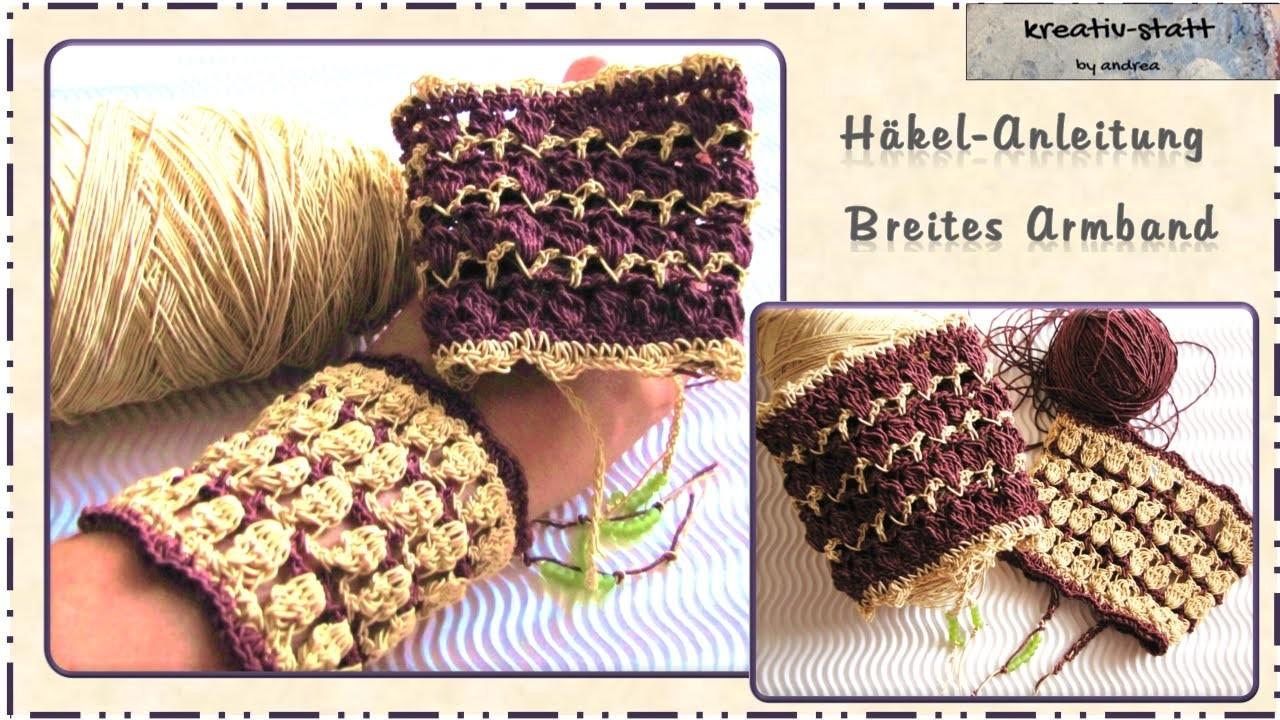 Häkeln Anleitung Armband Breit Crochet Pattern Bracelet Wide