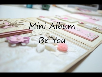 Craft Ubdate,Scrapbooking Mini Album Be You[basteln mit Papier,Deutsch]
