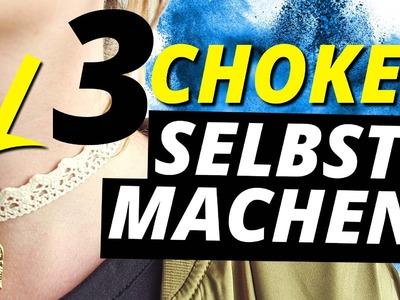 3 CHOKER KETTEN ganz einfach SELBERMACHEN l DIY or DI DON'T