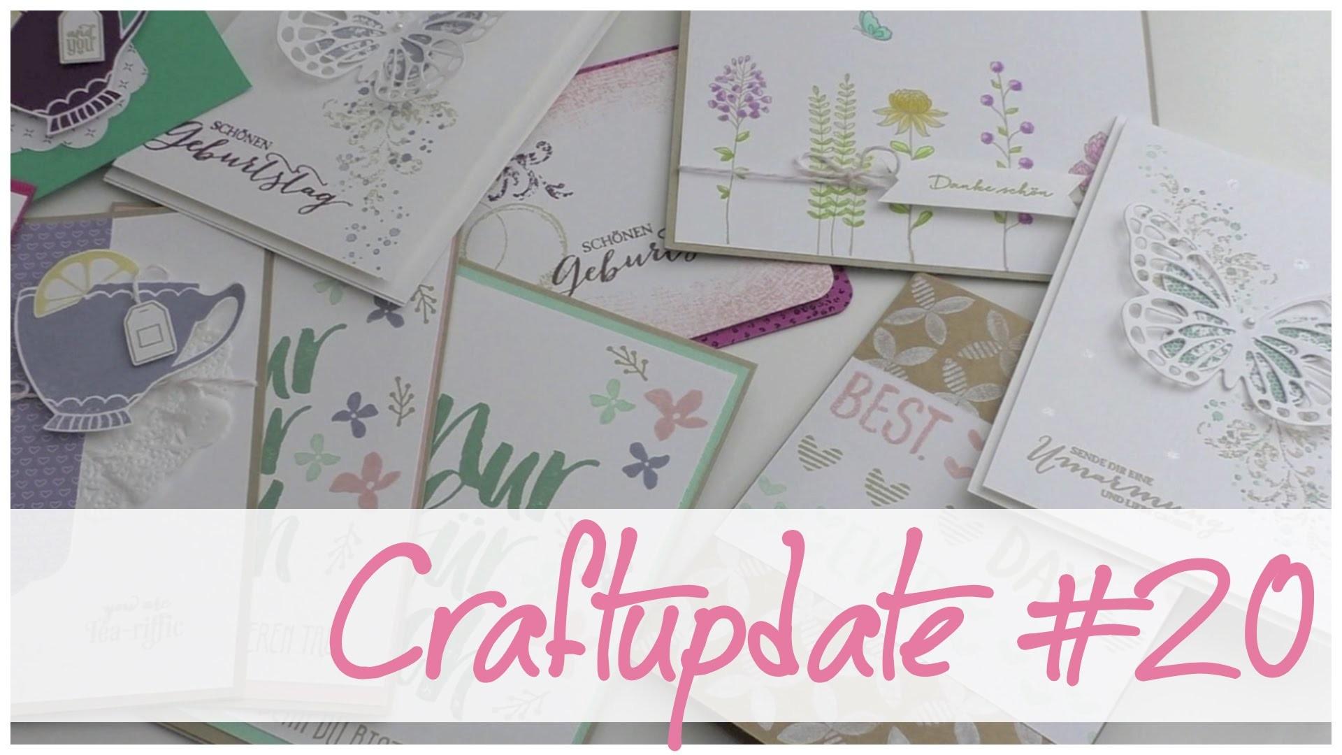 CRAFT UPDATE #20 - Eigene Karten mit Stampin' Up