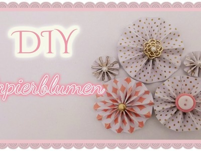 DIY - Papierblumen [Tutorial] | Bastel-Fee