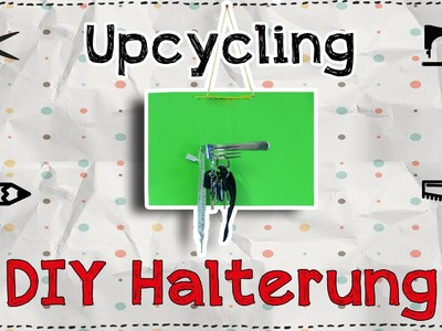 DIY Upcycling Halterung Tutorial