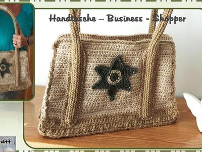 Häkeln - Tasche Business Shopper. Crochet - Bag