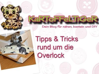 DIY - Tipps & Tricks rund um die Overlock