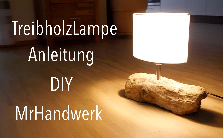 Upcycling Treibholz Lampe Anleitung Deutsch  DIY