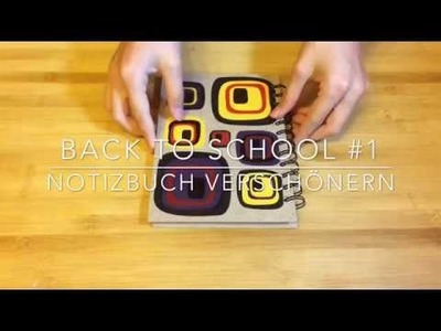 DIY | BACK TO SCHOOL #1 | Notizbücher verschönern | DIY. de