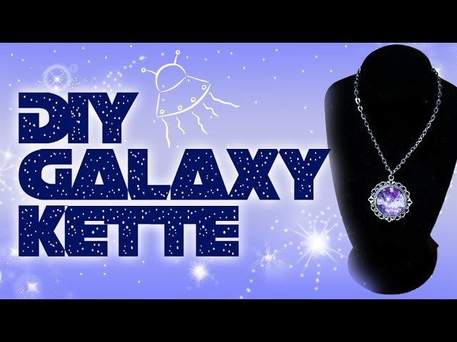 DIY - Galaxy Kette - Easy und super schick !