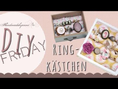 Tutorial-Ringkästchen, Schmuckkästchen. DIY Friday *Handmadebyanni
