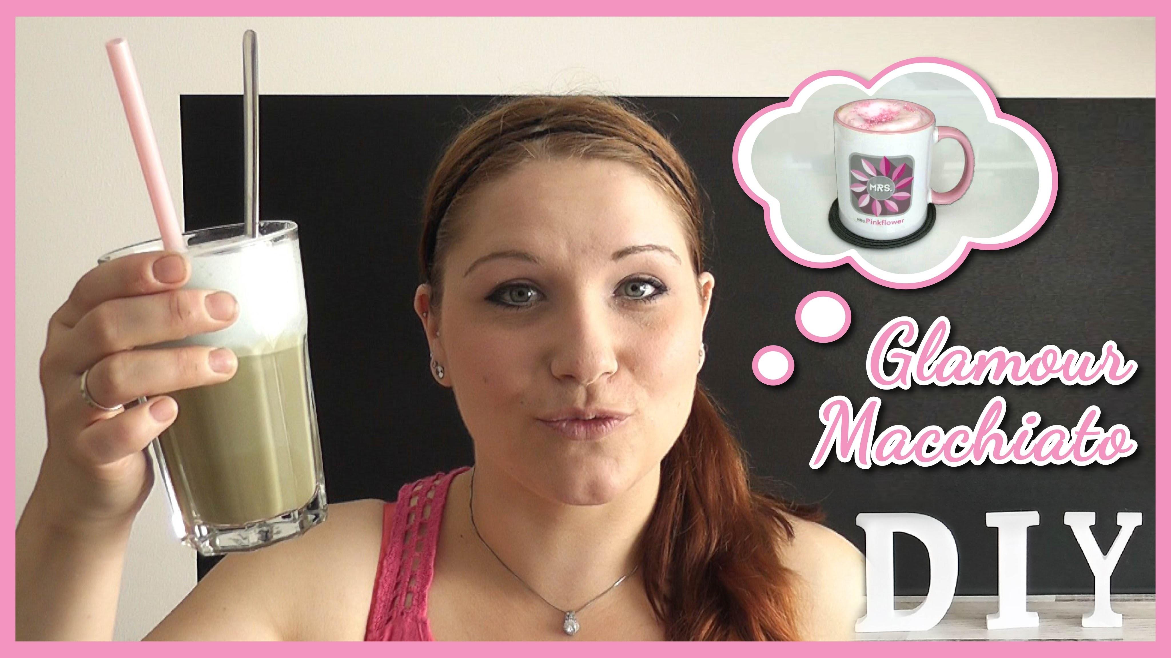 DIY Glamour Macchiato | Homemade Coffee | by Mrs.Pinkflower