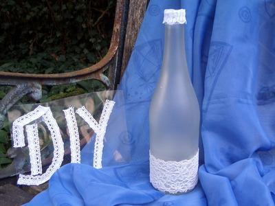Keka : DIY Wir BASTELN eine edle Deko Flasche mit Spitze-Upsycling