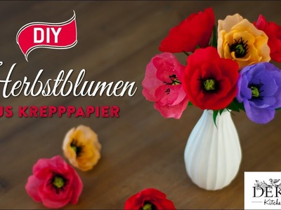DIY: tolle Herbstblumen aus Krepppapier [How to] Deko Kitchen