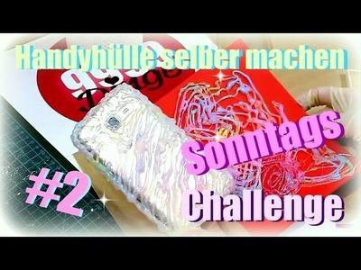 Knisternde Handyhülle selber machen | DIY Inspiration Sonntags Challenge 2.2 | 9999 Dinge