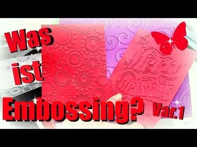 DIY Inspiration Samstag #2.1 | Was ist Embossing? | 9999 Dinge - DIY, Basteln, Ideen & Trends