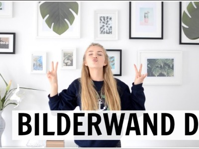 HOW TO GALLERY WALL | Bilderwand selbstgemacht !