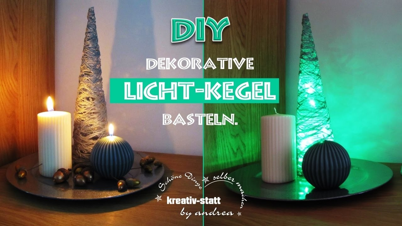 diy diy basteln dekorativen licht kegel tinker deco light cone diy basteln dekorativen. Black Bedroom Furniture Sets. Home Design Ideas