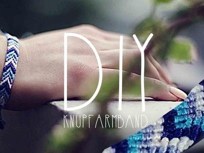DIY -  Freundschafts-Armband selber knüpfen | UNARTIG