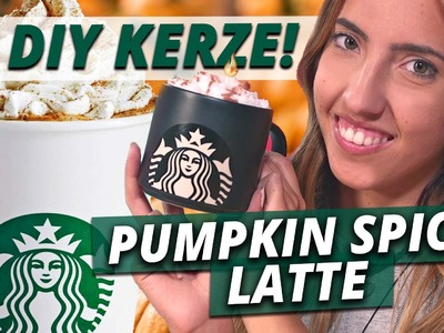 DIY STARBUCKS PUMPKIN SPICE LATTE KERZE + VERLOSUNG! l DIY or DI DON'T w.Sofiabeautycafe