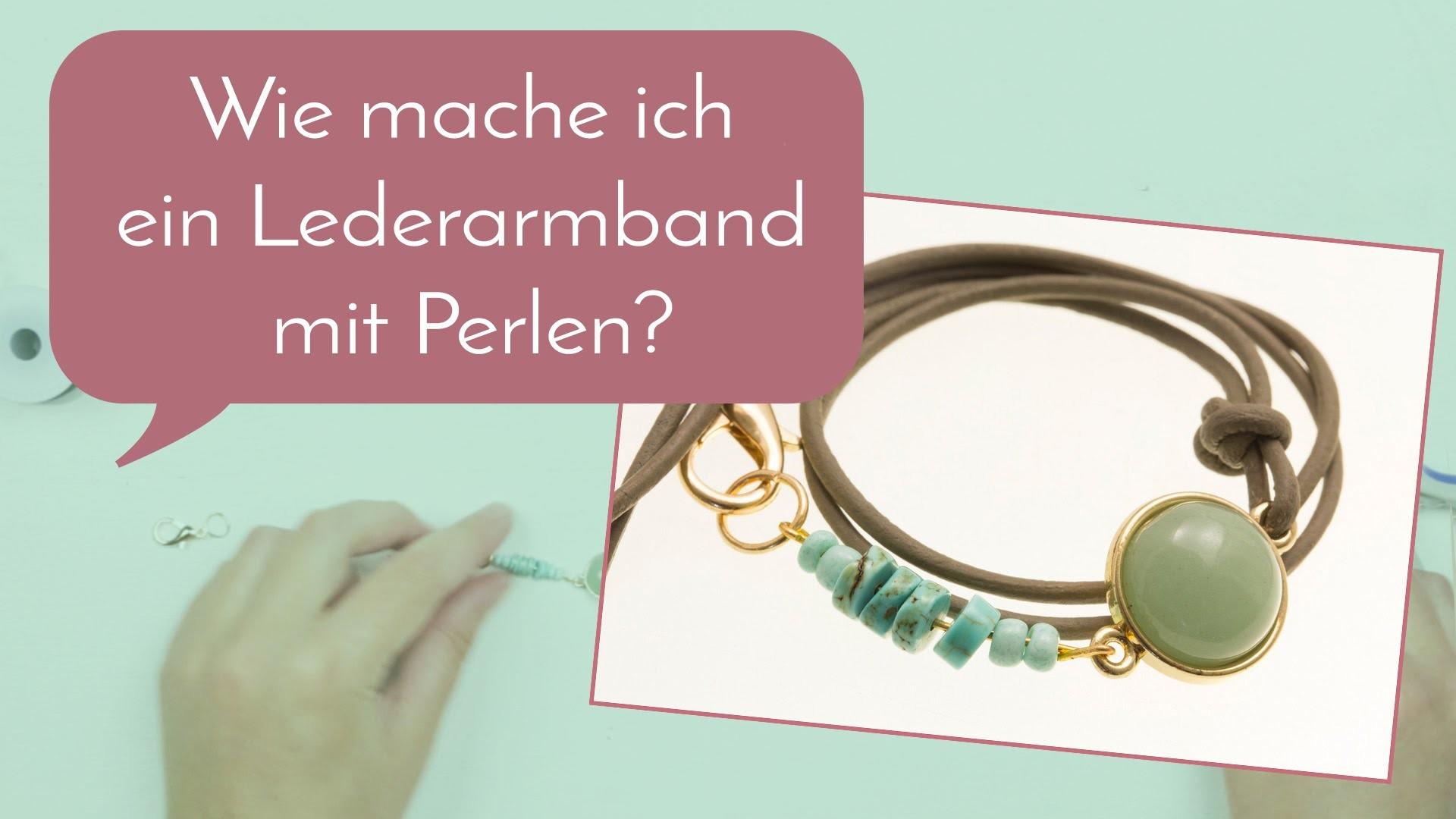 Schmuck machen mit Perlenladen Online - Lederarmband selber machen