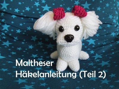 Maltheser Hund - Teil 2 - Amigurumi Häkelanleitung