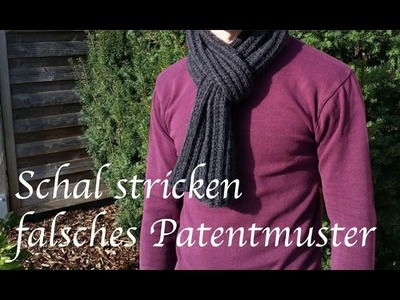 Schal stricken falsches Patentmuster