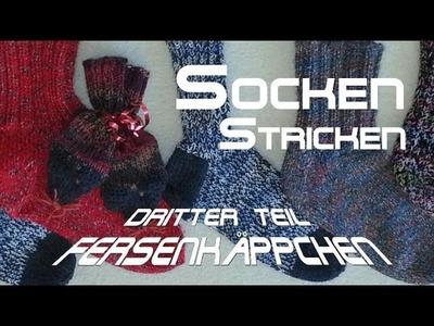 Socken stricken 3 * Fersenkäppchen - Anleitung - mit Christine